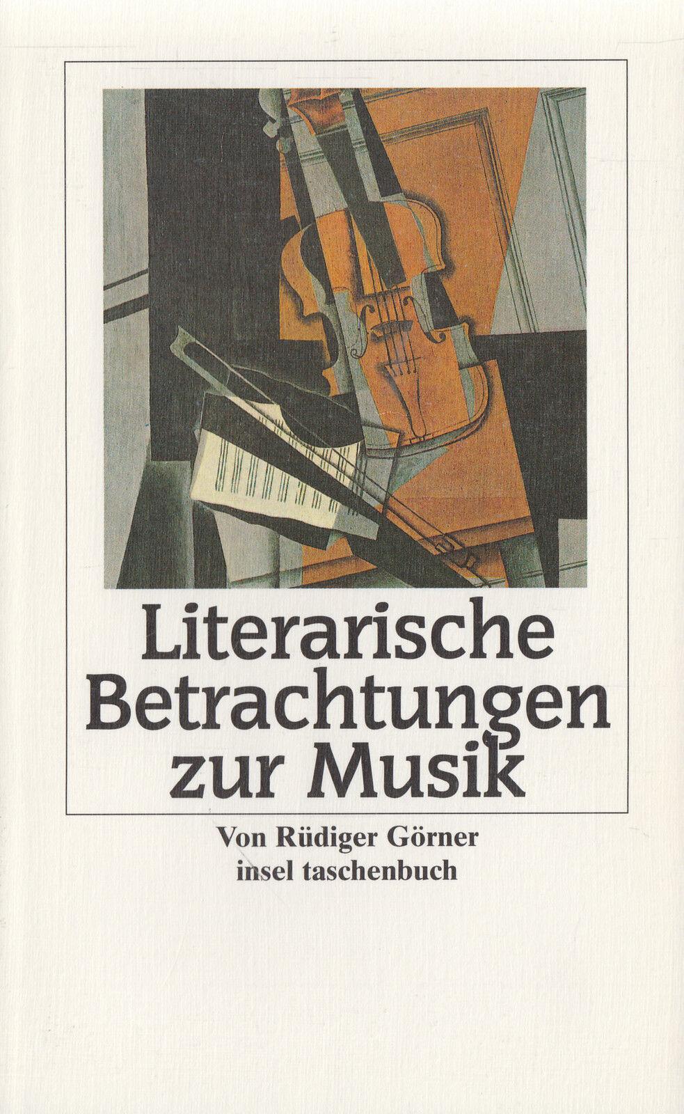 in- GÖRNER : LITERARISCHE BETRACHTUNGEN ZUR MUSIK   2711 a   Erstausgabe - Meine Beschreibung