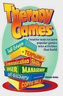 Therapy Games: Creative Ways to Turn Popular Games Into Activities That Build Self-Esteem, Teamwork, Communication Skills, Anger Management, Self-Discovery, and Coping Skills by Alanna Jones (Paperback / softback, 2013)
