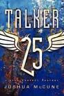 Talker 25 by Joshua McCune (Hardback, 2014)