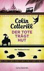 Der Tote trägt Hut - Jimm Juree 1 von Colin Cotterill (2013, Taschenbuch)