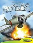 Graphic History: The Bombing of Pearl Harbor Graphic History Set 1 - 8 Titles by Joe Dunn (2007, Hardcover)
