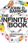 The Infinite Book: A Short Guide to the Boundless, Timeless and Endless by John D. Barrow (Paperback, 2005)
