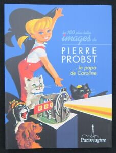 Livre Les 100 plus belles images de PIERRE PROBST papa de Caroline poster book