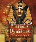 Pharaohs and Dynasties of Ancient Egypt by Kristine Carlson Asselin (Hardback, 2016)