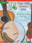 50 Three-Chord Christmas Songs for Guitar, Banjo and Uke by Larry McCabe (2009, Book, Other)