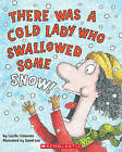 There Was a Cold Lady Who Swallowed Some Snow! - Audio by Lucille Colandro (Mixed media product, 2006)