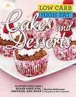 Low Carb High Fat Cakes and Desserts: Gluten-Free and Sugar-Free Pies, Pastries, and More by Mariann Andersson (Hardback, 2015)