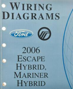 2006 Ford Escape Hybrid/Mariner Hybrid Wiring Diagrams-OEM ...