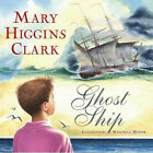 Ghost Ship: A Cape Cod Story by Mary Higgins Clark (Other book format, 2007)