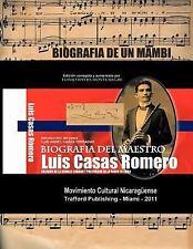 Biografia Del Maestro Luis Casas Romero : Biografia de un Mamb�. Creador de...