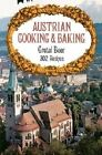 Austrian Cooking and Baking by Beer (Hardback, 1975)