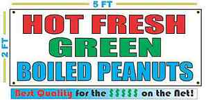 HOT FRESH GREEN BOILED PEANUTS Banner Sign Larger Size Best Quality for the $$$