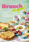 Brunch vegan! von Michaela Marmulla (2015, Gebundene Ausgabe)