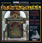 Bergano: Romantic Organ Works (Historic Organ Series, Vol. 3) (CD, May-2011, Divox)