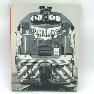 GM & O North Robert P Olmstead Pictorial Review Gulf Mobile Ohio Railroad BK8