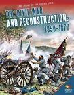 Civil War and Reconstruction:: 18501877 by Amy Van Zee (Hardback, 2014)