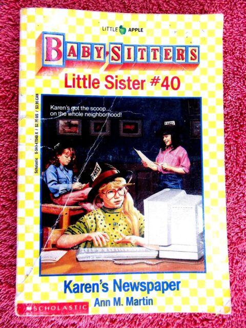 "THE BABY SITTERS  CLUB  LITTLE SISTER # 40 ""KAREN'S NEWSPAPER""  BY ANN M. MARTIN"