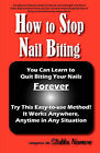 How to Stop Nail Biting by Anonymous (Paperback, 2009)