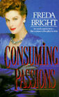 Consuming Passions by Freda Bright (Paperback, 1991)