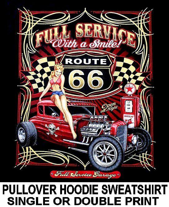 ROUTE 66 SERVICE PIN UP GIRL A COUPE HOT RAT STREET ROD SKULL HOODIE SWEATSHIRT