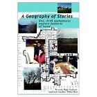 A Geography of Stories: Dist. #145 Sophomores Explore Features of Home by Philip Ross (Paperback / softback, 2002)