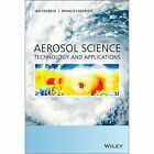 Aerosol Science: Technology and Applications by John Wiley & Sons Inc (Hardback, 2014)