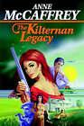 The Kilternan Legacy by Anne McCaffrey (Paperback / softback, 2002)