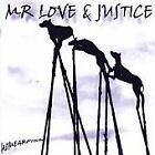 Mr Love & Justice - Homeground (2005)