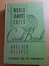 Vintage 1940 World Famous Chefs' Rare Old Recipes Hard Cover Cook Book  k