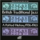 Various Artists - British Traditional Jazz (A Potted History 1936-1963, 2012)
