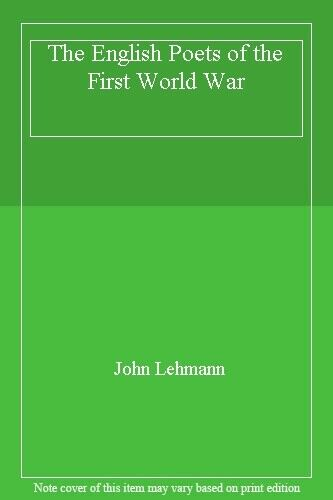 The English Poets of the First World War,John Lehmann- 0500012563