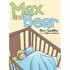 Max and Bear by Pam Saxelby (Hardback, 2014)