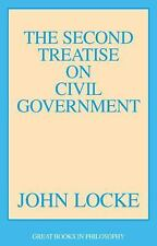 The Second Treatise of Civil Government (Great Books in Philosophy) by Locke, J