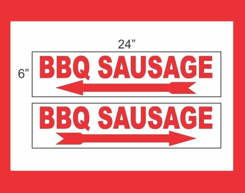 """BBQ SAUSAGE with Arrow 6/""""x24/"""" RIDER SIGNS Buy 1 Get 1 FREE 2 Sided Plastic"""