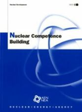 Nuclear Competence Building (Nuclear Development)