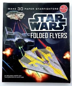 Details About Star Wars Folded Flyers Patron 30 Starfighters Paper Klutz Harper Livre Uk