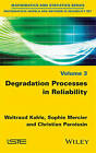 Degradation Processes in Reliability by Waltraud Kahle (Hardback, 2016)
