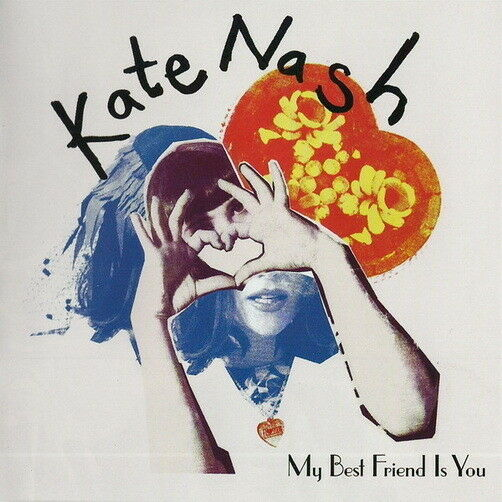 Kate Nash My Best Friend Is You (I Just Love You More) 2010 Polydor CD