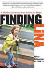Finding Lina: A Mother's Journey from Autism to Hope by Helena Hjalmarsson (Hardback, 2013)