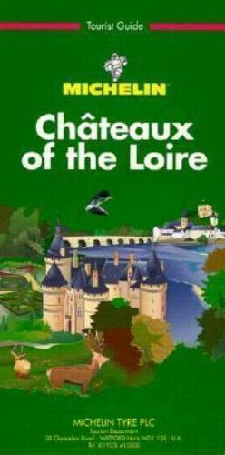 michelin green guide chateaux of the loire 11e