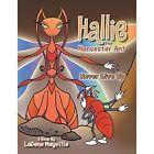 Hallie the Harvester Ant: Never Give Up by Ladene Mayville (Paperback / softback, 2014)