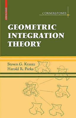 Geometric Integration Theory by Krantz, Steven G.|Parks, Harold (Hardback book,