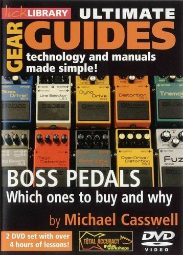 LICK LIBRARY Ultimate Gear Guides BOSS PEDALS Learn to Use Buyer Guitar DVD