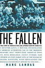 The Fallen: A True Story of American POWs and Japanese Wartime Atrocities by Marc Landas (Hardback, 2004)