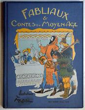 FABLIAUX ET CONTES DU MOYEN AGE, illus. ROBIDA 1930, Livre pour enfants illustré