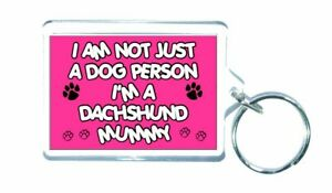 Dachshund-Keyring-I-Am-Not-Just-A-Dog-Person-Mummy-Novelty-Gift-Present