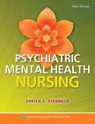 Psychiatric-Mental Health Nursing by Sheila L Videbeck (Paperback / softback, 2013)