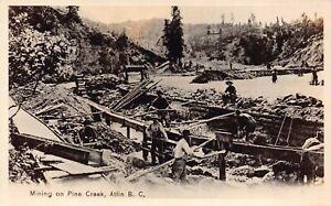 Real-Photo-Postcard-Mining-Pine-Creek-in-Atlin-British-Columbia-Canada-128385