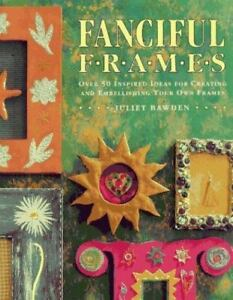 Fanciful Frames Bawden Paperback Craft Ideas Creating Embellishing