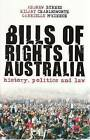 Bills of Rights in Australia: History, Politics and Law by Andrew Byrnes, Gabrielle McKinnon, Hilary Charlesworth (Paperback, 2008)